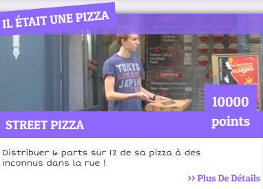 Il était une pizza défi street pizza
