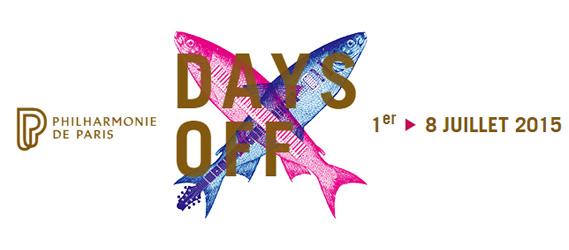 Festival Days off Paris 2015