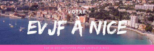 Top 10 des activités pour un EVJF à Nice !